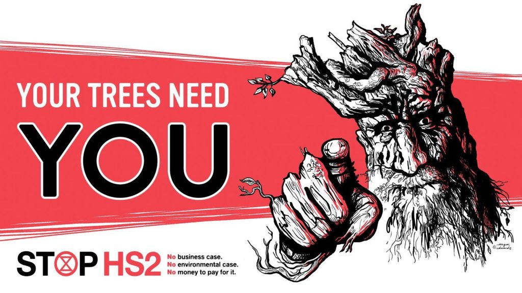 A tree/person points to the viewer: Your trees need you. Below is a combined Stop HS2 and Extinction Rebellion logo with the caption No business case, no environmental case, no money to pay for it.